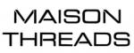 go to Maison Threads