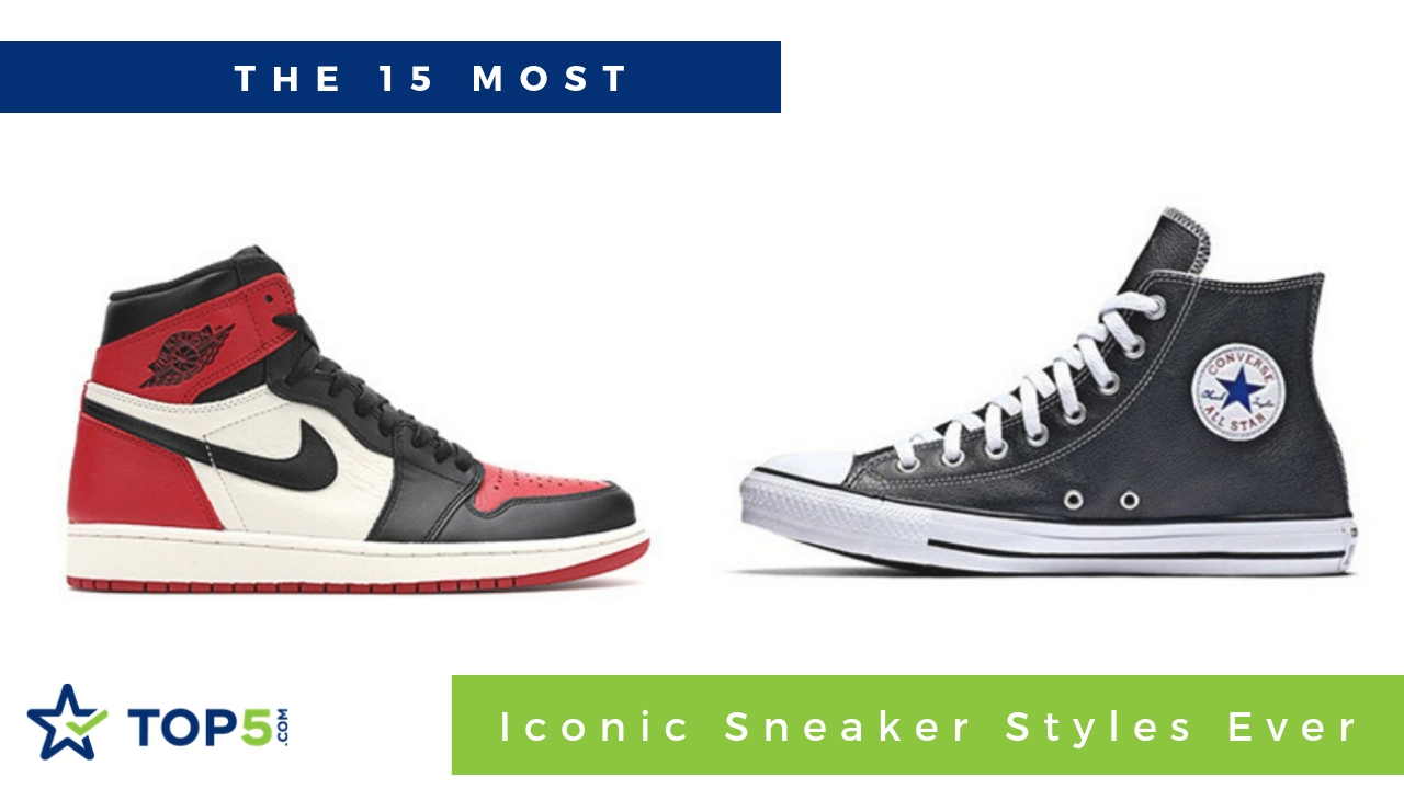 the 15 most iconic sneaker styles ever
