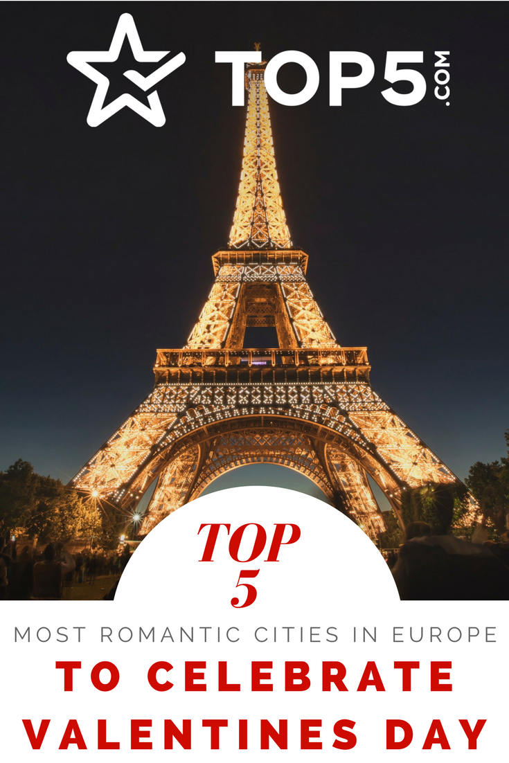 Most romantic cities in Europe to celebrate Valentine's Day