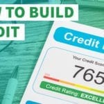 How to Build Your Credit The Quick and Easy Way
