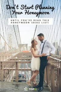 Read This Honeymoon Ideas List