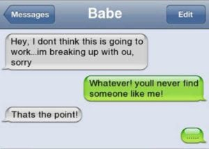 funny break up texts like me