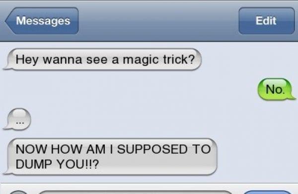 funny breakup texts magic trick