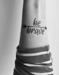 temporary tattoo - be brave