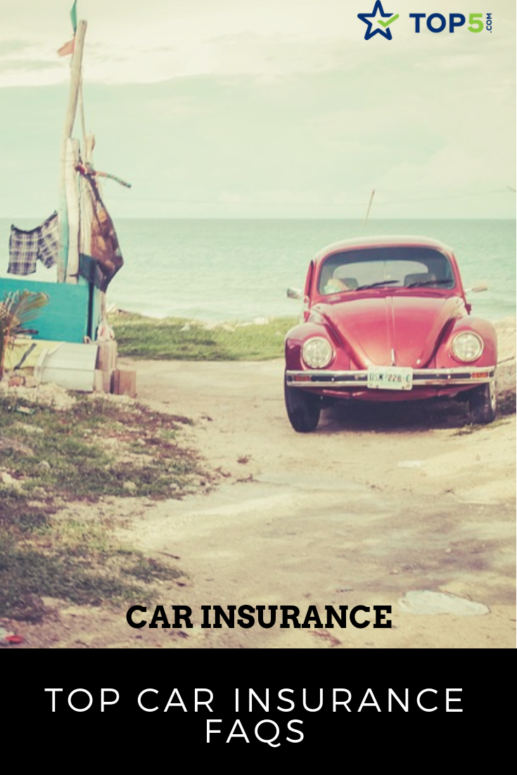 Top 20 car insurance FAQs