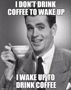 coffee memes wake up