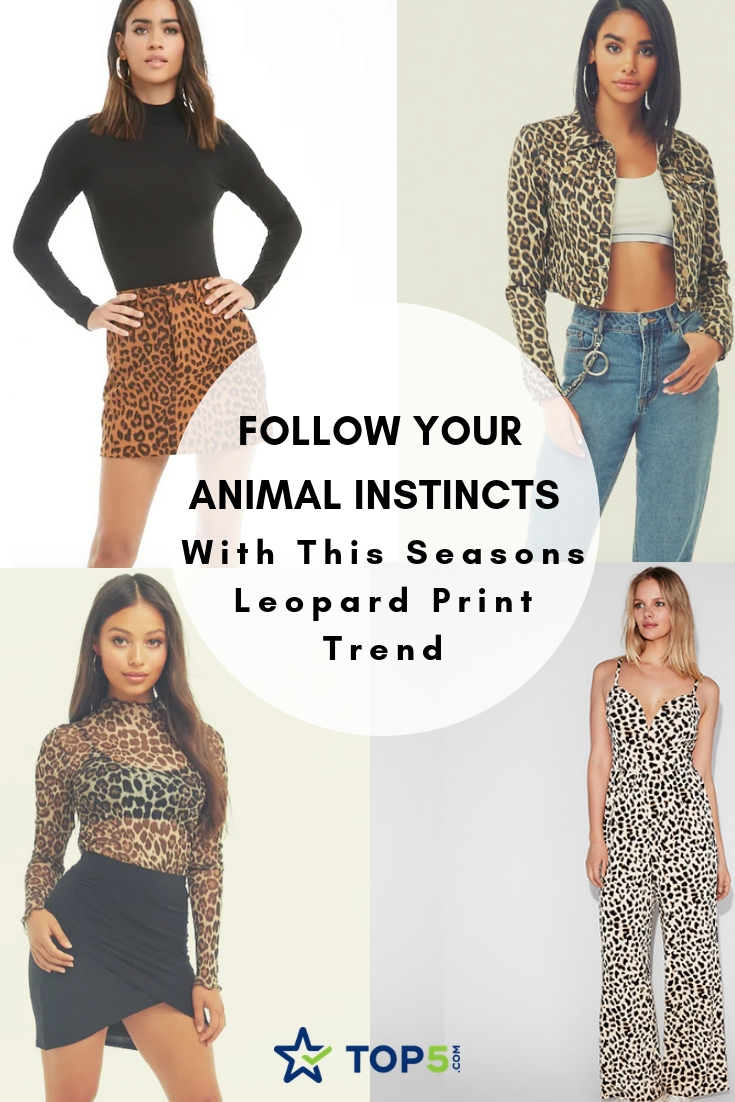 follow your animal instincts with this seasons leopard print trend