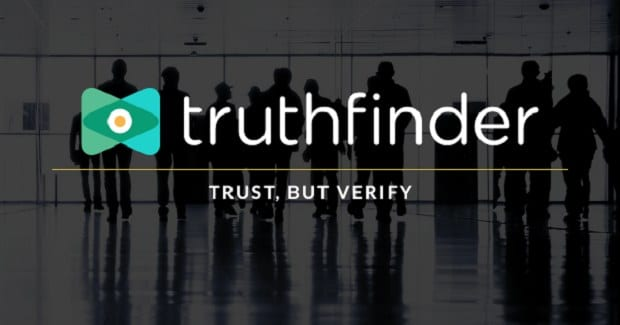 Get background checks to verify people around you