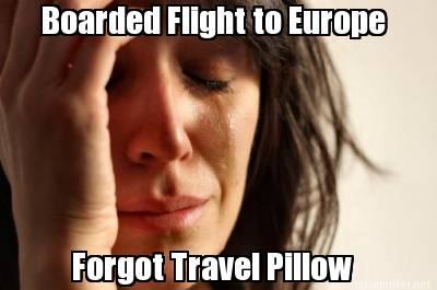 travel pillow meme