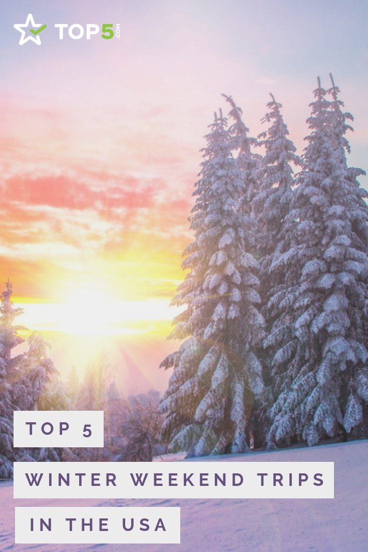 best winter weekend trips in usa