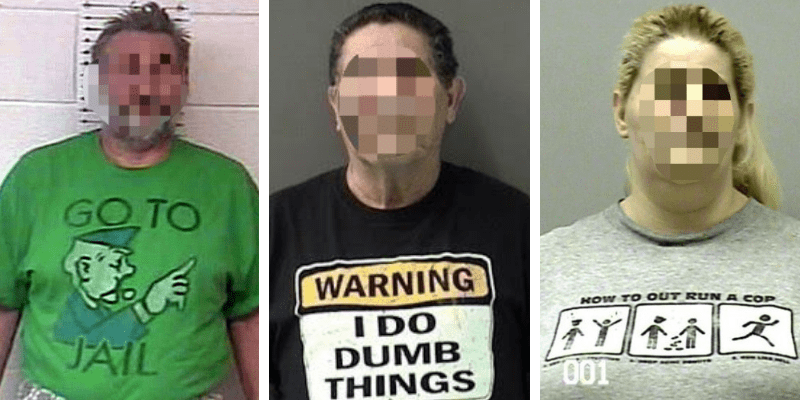 22 Unfortunate Mugshot T-Shirts: Wrong Clothes at the Wrong Time