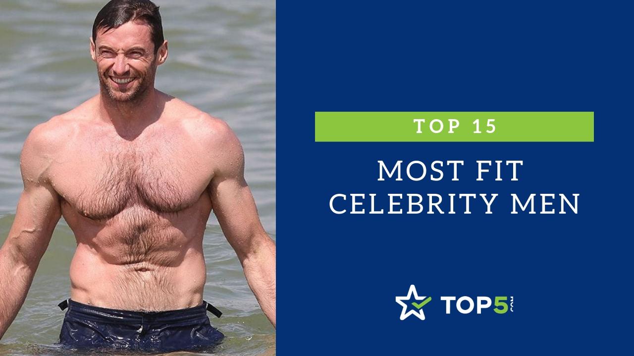 top 15 most fit celebrity men