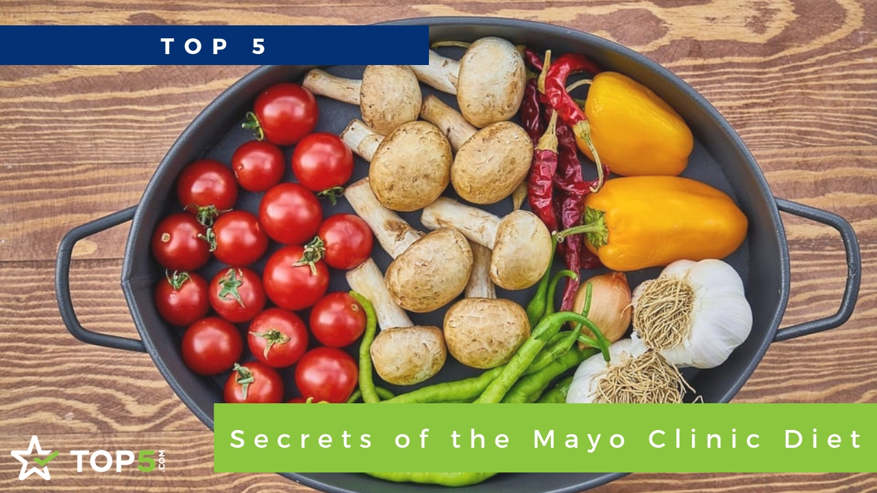 top 5 secrets of the mayo clinic diet