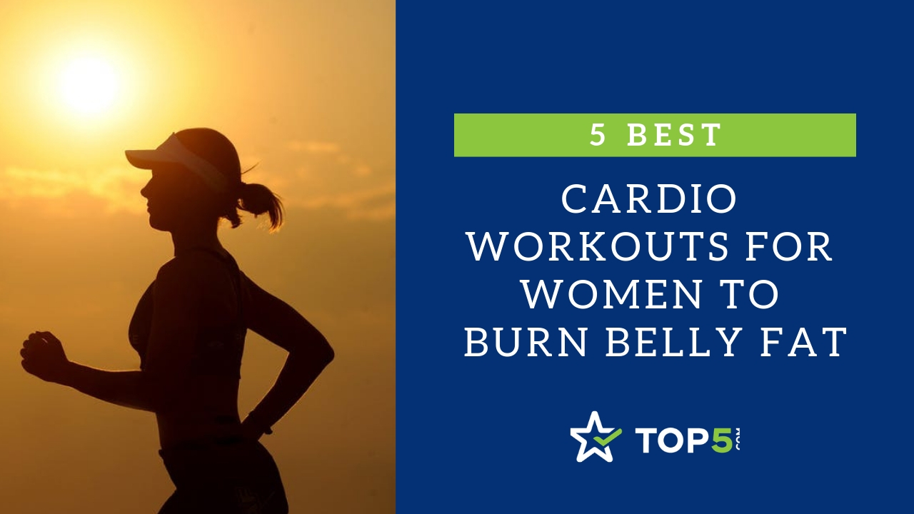 5 best cardio workouts for women to burn belly fat