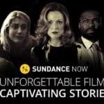Sundance Now: Why It's Better Than Netflix (And Hulu)