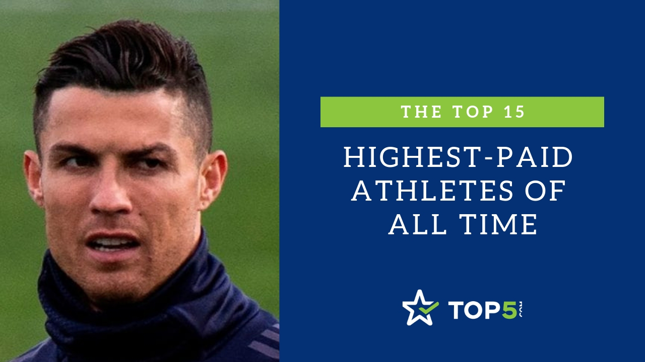 top 15 highest-paid athletes of all time