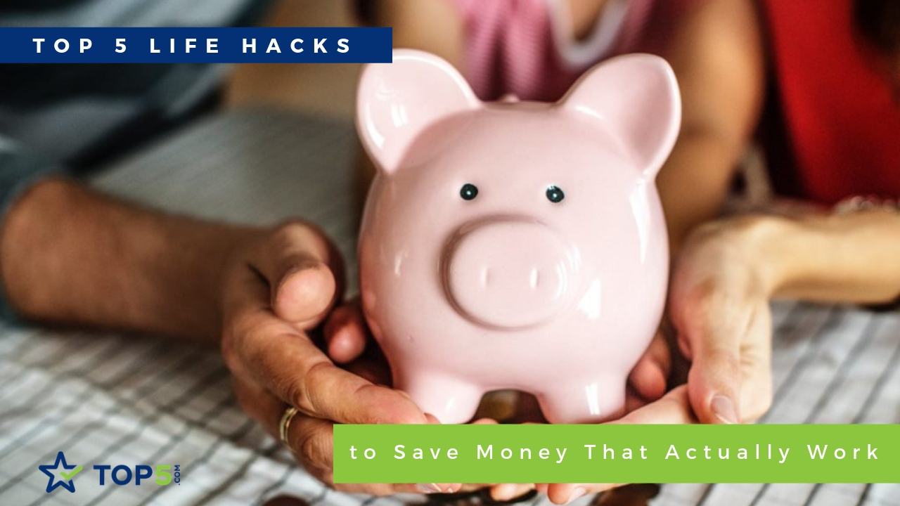 5 life hacks to save money that actually work