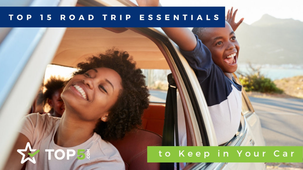top 15 road trip essentials to keep in your car