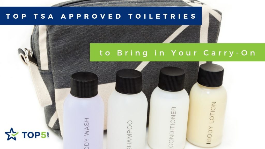 top tsa approved toiletries t