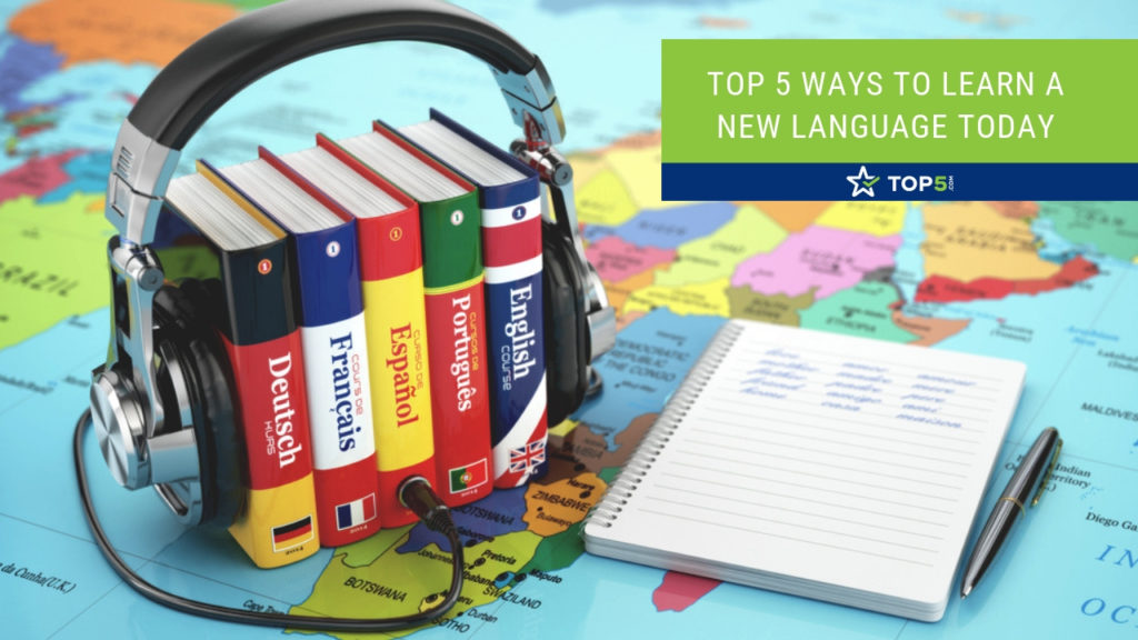 top 5 ways to learn a new language today