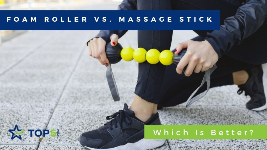 foam roller vs. massage stick – which is better?