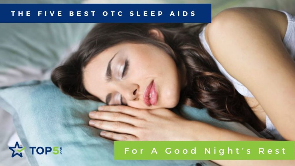 the five best otc sleep aids for a good night's rest