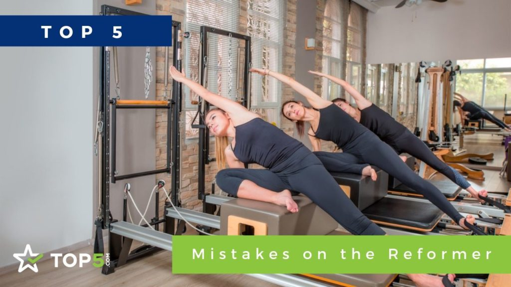 top 5 mistakes on the reformer
