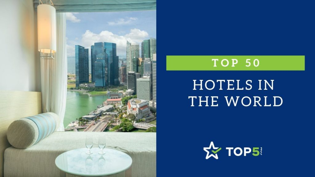 top 50 hotels in the world