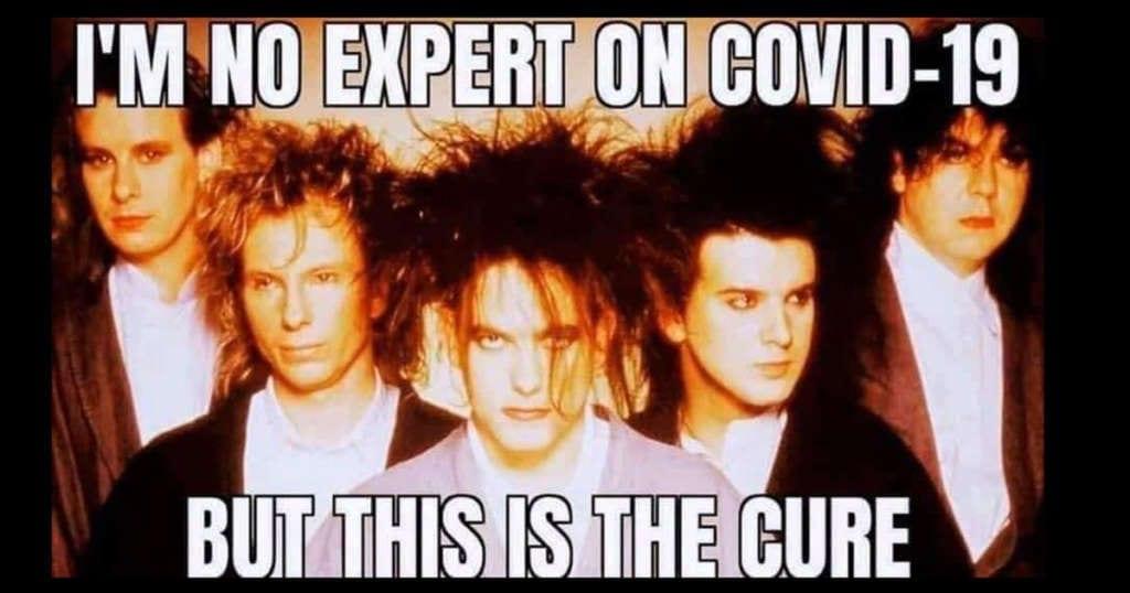The Cure quarantine meme