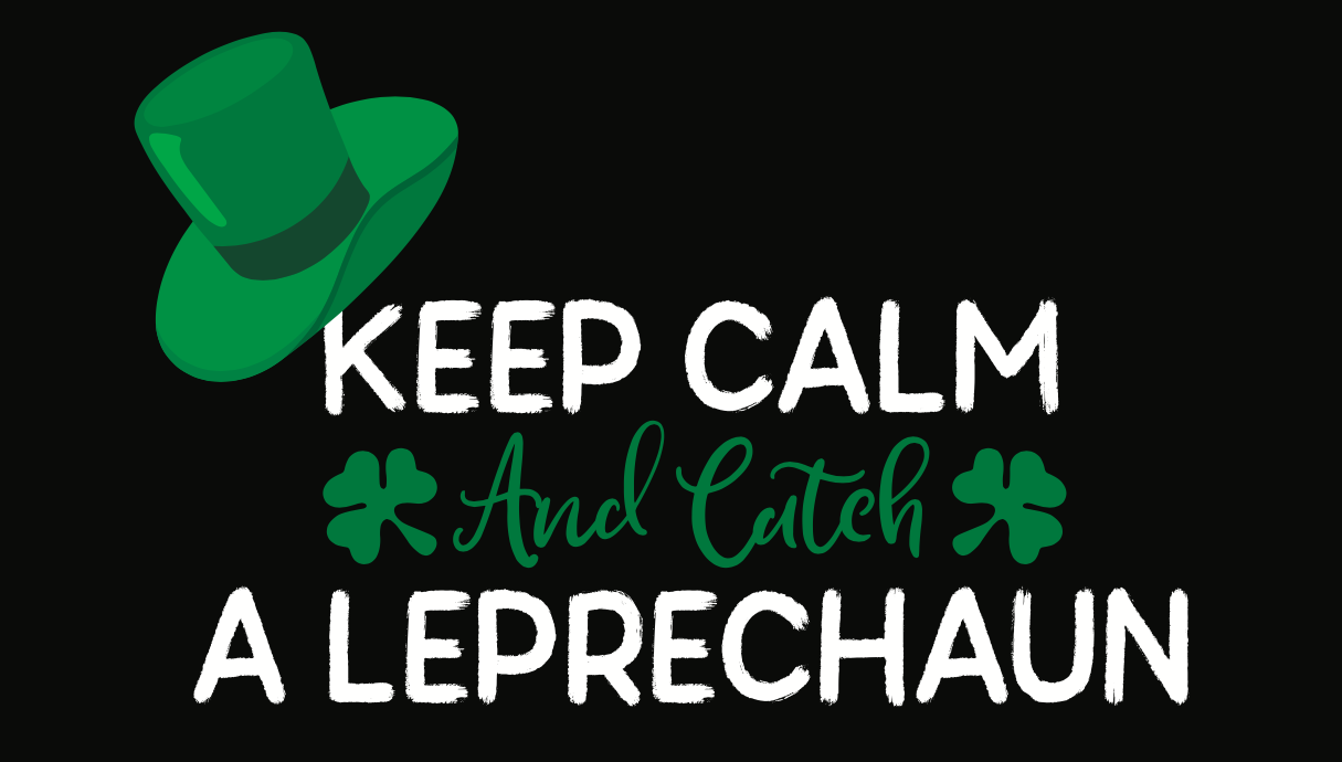 If you can catch a Leprechaun, what will happen?
